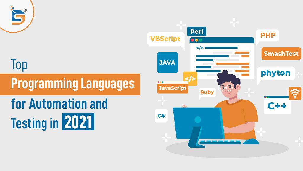 Top Programming Languages for Automation and Testing in 2021