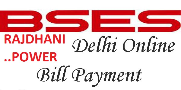 How to Pay BSES Rajdhani BRPL Bill Payment, Know How